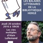 Les multiples vies d'Alain Lallemand : balade littéraire – Jeudi 20 octobre 2016 à 18h30