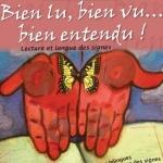 Bien lu, bien vu, bien entendu ! contes en langue des signes et en français – dimanche 12 avril 2015 à 10h30