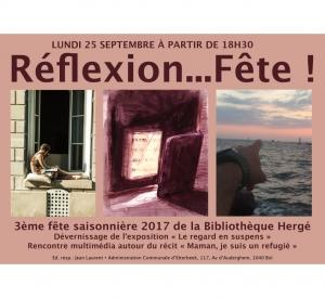 Réflexion… Fête ! Fête saisonnière – Lundi 25 septembre 2017 à partir de 18h30