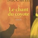 Le chant du coyote par Colum McCann