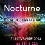Nocturne – Vendredi 21 novembre de 18 à 22h