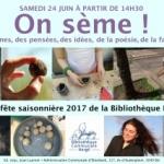 On sème ! Fête saisonnière – Samedi 24 juin 2017 à partir de 14h30
