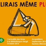 Je lirais même plus 10 – Acquisitions de septembre 2016