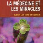 L'amour, la médecine et les miracles par Bernie S. Siegel