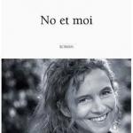 No et moi par Delphine de Vigan